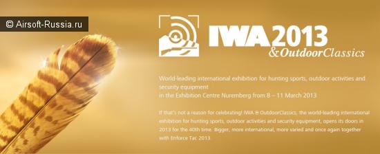 IWA 2013 & Outdoor Classics